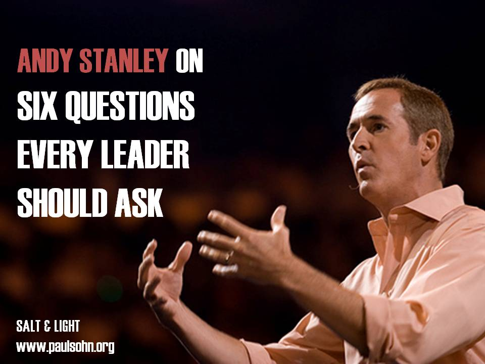 Andy Stanley on Six Questions Every