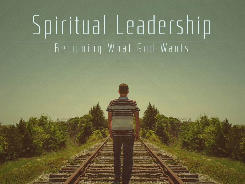 6 portraits of a godly leader  part 2 of 2